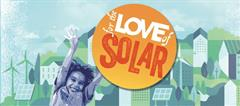 For the Love of Solar!